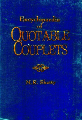 Encyclopaedia of Quotable Couplets: M.R. Shetty