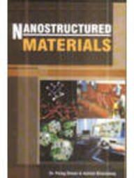 Nanostructured Materials: Parag Diwan and Ashish Bharadwaj