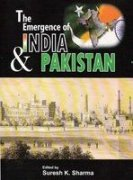 Emergence of India and Pakistan: Suresh K Sharma