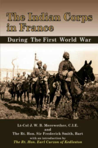 The Indian Corps in France: Smith Sir Fredrick
