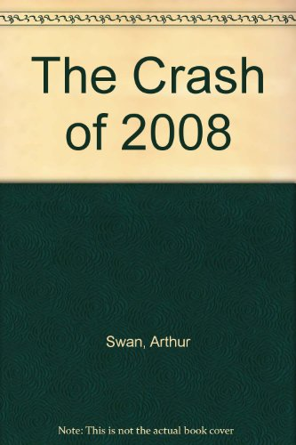 9788182743946: The Crash of 2008