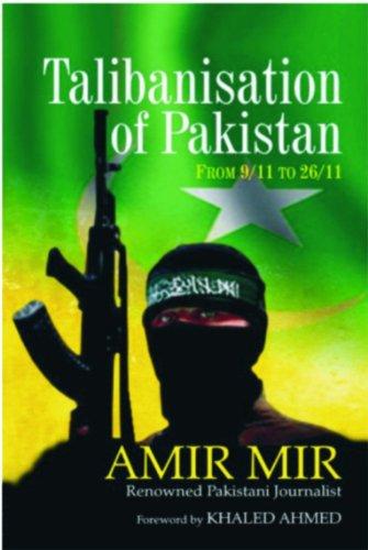 9788182744332: Talibanisation of Pakistan: From 9/11 to 26/11