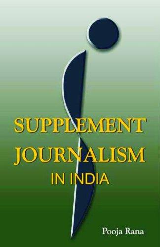 Supplement Journalism in India (Hardback): Rana Pooja