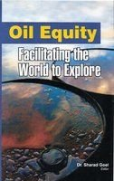 Oil Equity: Facilitating the World to Explore: Sharad Goel (editor)