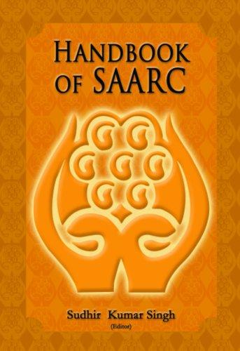 9788182745711: Handbook of SAARC: Sixteenth Summit and Beyond