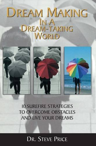 9788182745797: Dream Making in a Dream Taking World
