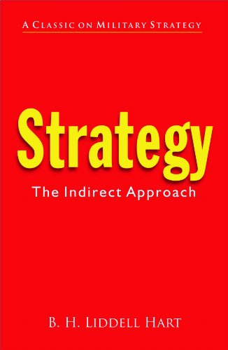 Strategy:The Indirect Approach (9788182746077) by B. H. Liddell Hart