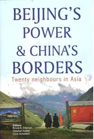 Beijings power & China's border twenty neighbours in Asia: Bruce A Elleman/ Schofield, ...