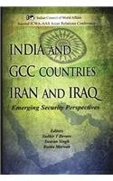 India and GCC Countries Iran and Iraq: Reena Marwah Swaran