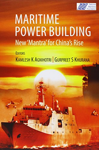 9788182748194: Maritime Power Building: New 'Mantra' for China's Rise