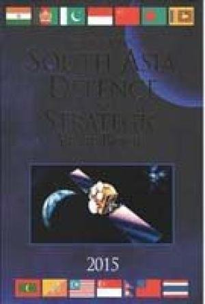 9788182748200: South Asia Defence and Strategic: Year Book - 2015