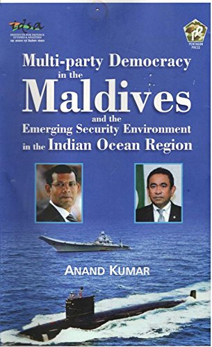 Multi-Party Democracy in the Maldives and the Emerging Security Environment in the Indian Ocean ...