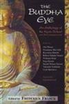 9788182749917: The Buddha Eye: An Anthology of the Kyoto School and Its Contemporaries