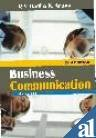 Business Communication (Second Edition): K. Aruna,R.V. Badi