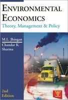 Environmental Economics: Theory, Management and Policy (Second: Chandar K. Sharma,M.L.