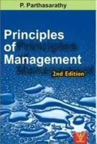 Principles of Management (Second Edition): P. Parthasarathy