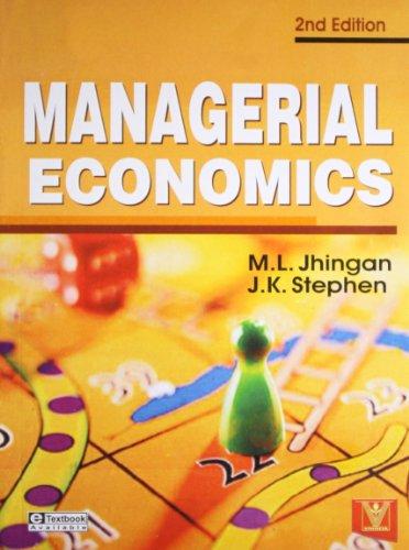 Managerial Economics (Second Edition): J.K. Stephen,M.L. Jhingan