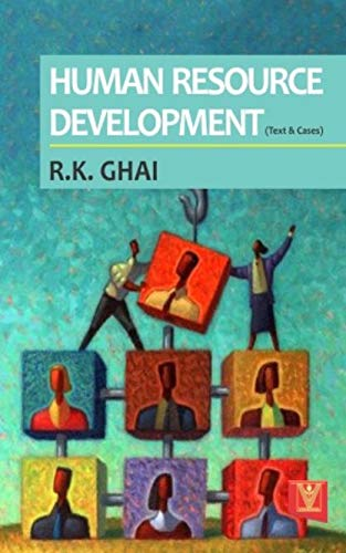 Human Resource Development (Text and Cases): R.K. Ghai