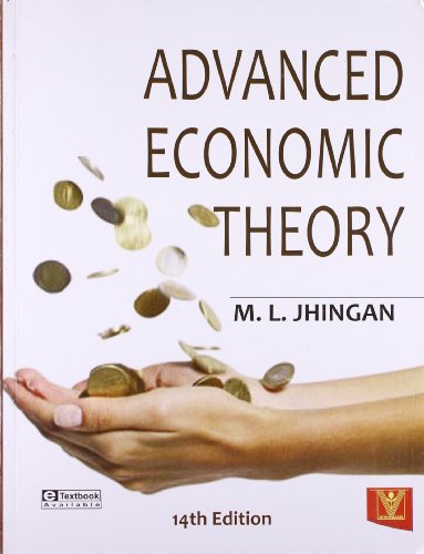 Advanced Economic Theory (Fourteenth Edition): M.L. Jhingan