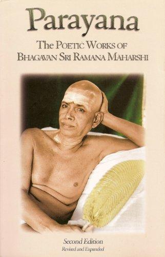 Parayana: The Poetic Works of Bhagavan Sri: Bhagavan Sri Ramana