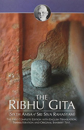 The Ribhu Gita/(Sixth Amsa Of Siva Rahasyam): Saint Ribhu/Translated by