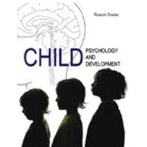 Child Psychology and Child Development: Ram Nath Sharma