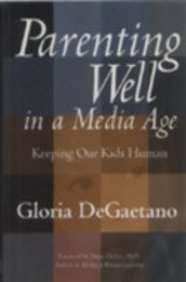 9788182900509: Parenting Well in a Media Age