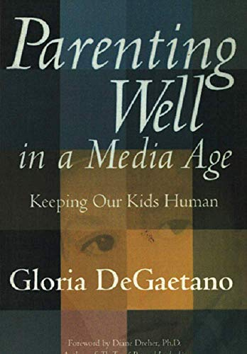 9788182900530: Parenting Well in a Media Age