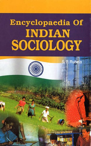 Encyclopaedia of Indian Sociology, 2 Vols: S.P. Ruhela