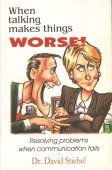 When Talking Makes Things Worse!: David Stiebel