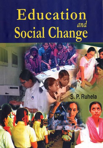Education and Social Change: S.P. Ruhela