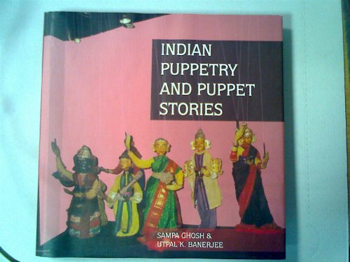Indian Puppetry And Puppet Stories: Utpal Banerjee