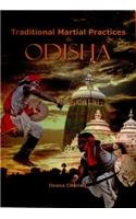 9788182901353: Traditional Martial Practices in Odisha