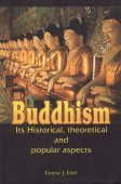 Buddhism: Its Historical, Theoretical and Popular Aspects: Eitel, Ernest J.