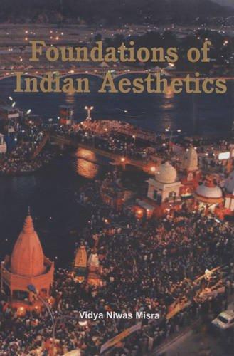 Foundation of Indian Aesthetics: Vidya Niwas Misra