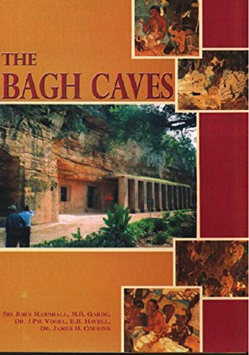 The Bagh Caves in the Gwalior State: Sir John Marshall,