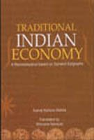 9788182901940: Traditional Indian Economy: A Reconstruction Based on Sanskrit Epigraphs