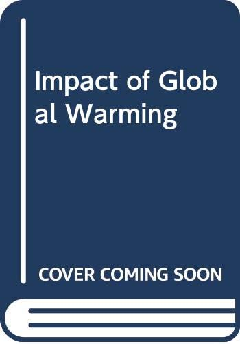 Impact of Global Warming: M.H. Syed