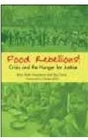 9788182910911: Food Rebellions!: Crisis And The Hunger For Justice