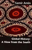 Global History: A View From the South: Samir Amin