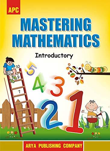 Mastering Mathematics Introductory (for ICSE board): R.G. Gupta, M.L.