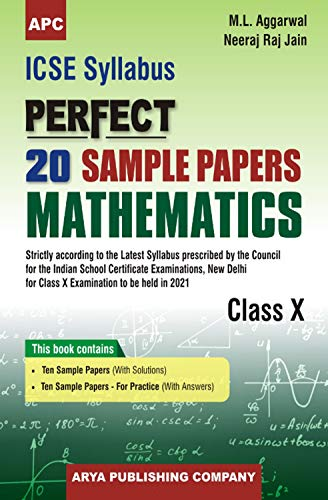 ICSE Perfect 20 Sample Papers Mathematics Class-X: M.L. Aggarwal, Neeraj