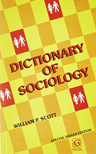 Dictionary of Sociology: William P. Scott