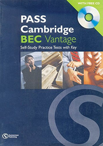 Pass Cambridge BEC Vantage: Self-Study Practice Tests with Key: Michael Black,Russell Whitehead