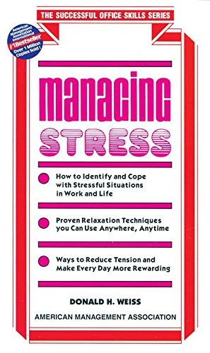 Managing Stress (The Successful Office Skills Series): Donald H. Weiss