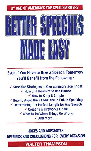 Better Speeches Made Easy: Walter Thampson
