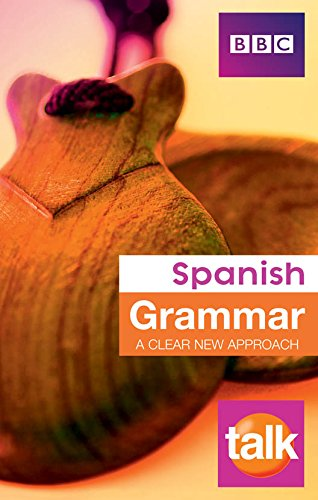 9788183073189: BBC Talk Spanish Grammar