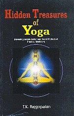 Hidden Treasures of Yoga: T.K. Rajagopalan