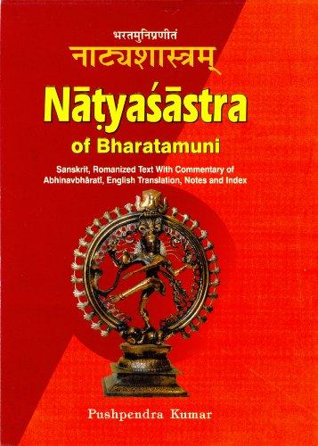 Natyasastra of Bharatamuni: Sanskrit, Romanized Text With Commentary of Abhinavbharati, English ...