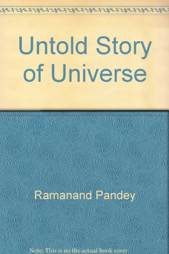 Untold Story of Universe: Ramanand Pande
